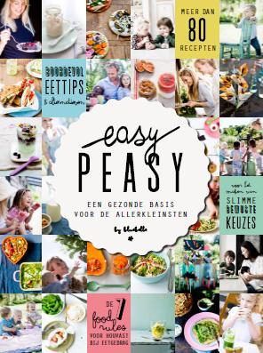 Easy peasy - Een gezonde basis voor de allerkleinsten -  Heuvel, Claire van den en Haren, Vera van