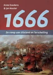 1666 - De ramp van Vlieland en Terschelling -  Doedens, Anne en Jan Houter
