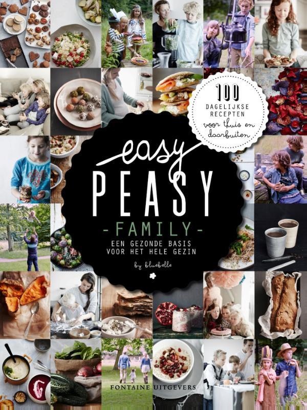 Easy peasy family - Een gezonde basis voor het hele gezin -  Heuvel, Claire van den en Haren, Vera van