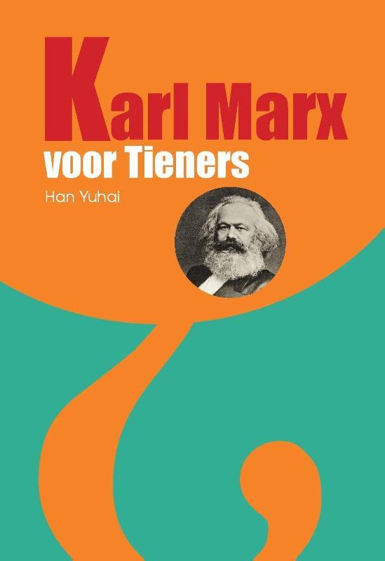 Karl Marx voor tieners -  Yuhai, Han