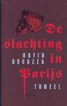 De slachting in Parijs - Toneel -  Bouazza, Hafid