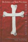 De botten van Sint-Nicolaas -  Vitalis, Orderic