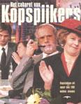 Het cabaret van Kopspijkers - Kopstukken uit meer dan 100 weken nieuws -  Schumacher, Owen (samenstelling)