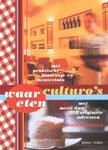 Waar eten culturo's? Met praktische bioscoop- en theaterinfo en met meer dan 275 originele adressen -  Defrancq, Kurt