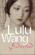 Bedwelmd -  Wang, Lulu