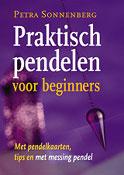 Praktisch pendelen voor beginners - Met pendelkaarten, tips en messing pendel -  Sonnenberg, Petra
