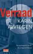 Verraad -  Alvtegen, Karin