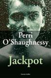 Jackpot -  O'Shaughnessy, Perri