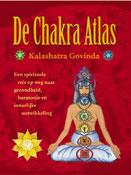 De Chakra atlas - Een spirituele reis op weg naar gezondheid, harmonie en innerlijke ontwikkeling -  Govinda, Kalashatra