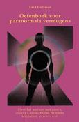Oefenboek voor paranormale vermogens - Over het werken met aura's, chakra's, reïncarnatie, hypnose, telepathie, pendels enz. -  Hoffman, Enid
