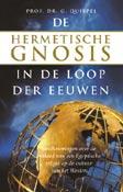 Hermetische gnosis in de loop der eeuwen - Beschouwingen over de invloed van een Egyptische religie op de cultuur van het Westen -  Quispel, prof.dr. G. (red.)