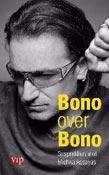 Bono over Bono -  Assayas, Michka