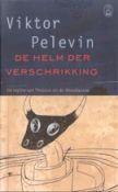 De helm der verschrikking - De mythe van Theseus en de Minotaurus -  Pelevin, Victor